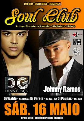 Denis Graca and Johnny Ramos @ Soul CLub (former Discoteca Luanda)