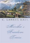 My Book, Martha's Freedom Train was released on July 18, 2009