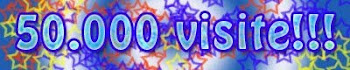 GRAZIE PER LE 50000 VISITE!!!!!!!!