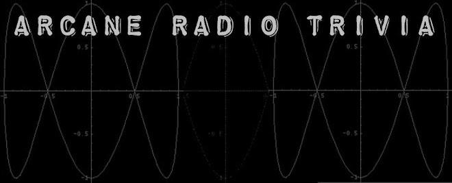 ARCANE RADIO TRIVIA