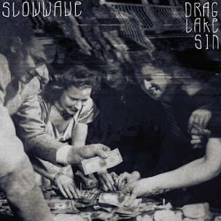 slowwave Slowwave   Drag Lake Sin (2011)