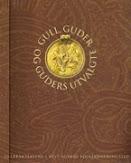 Gull, guder og guders utvalgte (1997)
