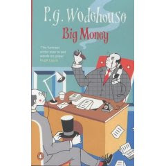 Big Money by P.G Wodehouse