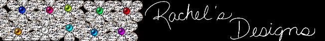 Rachel's Designs