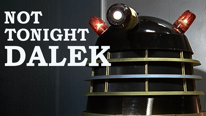 Not Tonight Dalek