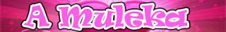 A muleka