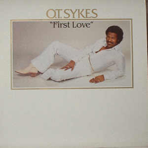 LP O.T.SYKES - first love (1982) (only for enchange)