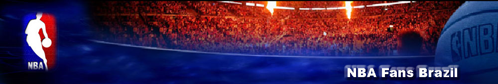 NBA Fans Brazil - O Lugar Para os Fãs Brasileiros Da NBA