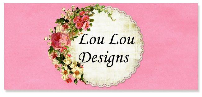 Lou Lou Designs