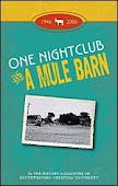 One Night Club and A Mule Barn. M.Hudson