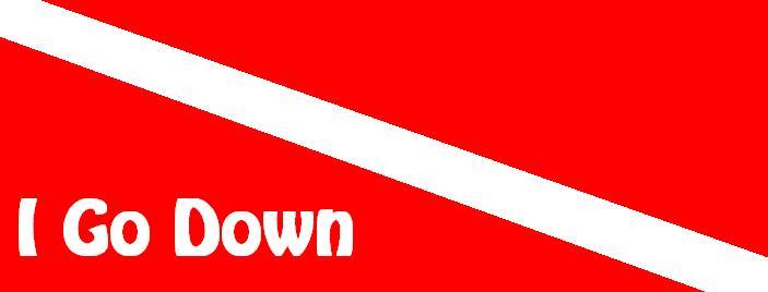 I Go Down!