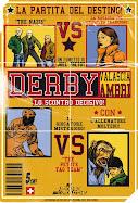 """Derby"" un fumetto di Joel Pretot"
