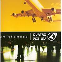 Quatro+por+Um+ +Um+Chamado Baixar CD Quatro Por Um – Um Chamado – Voz e Playback – 2006