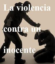 La valentía se demuestra defendiendo al inocente