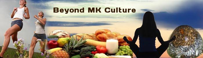 Beyond MK Culture