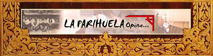 La Parihuela Opina...
