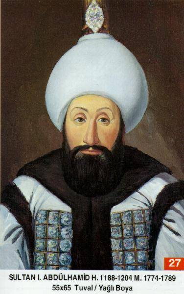 27 I. Abdülhamit (1725–1789)Abdulhamid_I