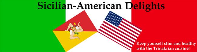 Sicilian-American Delight