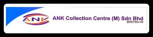 ANK Collection Centre (M) Sdn Bhd - (805745-W)