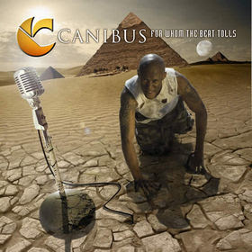 For Whom the Bell Tolls by Canibus