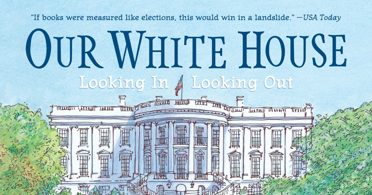 Book Cover White House ~ The national children s book and literacy alliance quot our