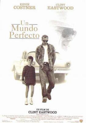 Un Mundo Perfecto (1993) 0