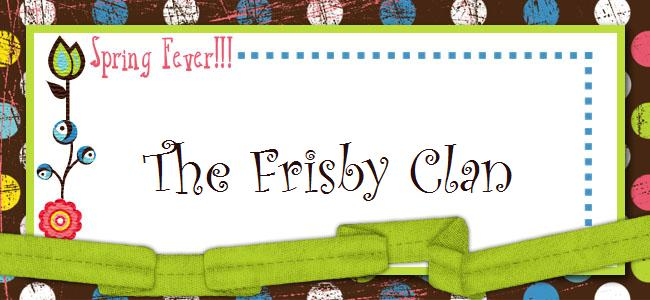 The Frisby Clan