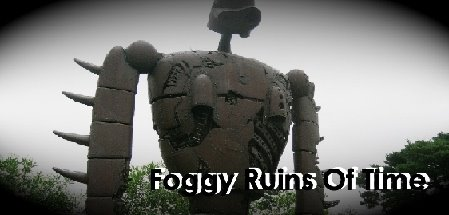 foggy ruins of time