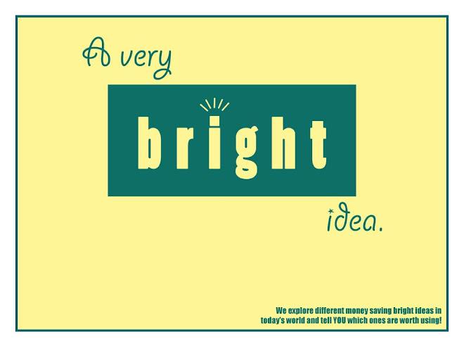 A Very Bright Idea