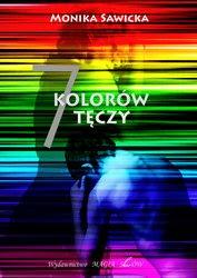 7 kolorów tęczy - e-book, Monika Sawicka, Wydawnictwo Internetowe e-bookowo - All Free Media S.C. - przejdź do opisu