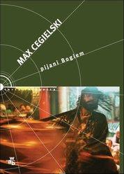 Max Cegielski - Pijani Bogiem - e-book - przejdź do opisu