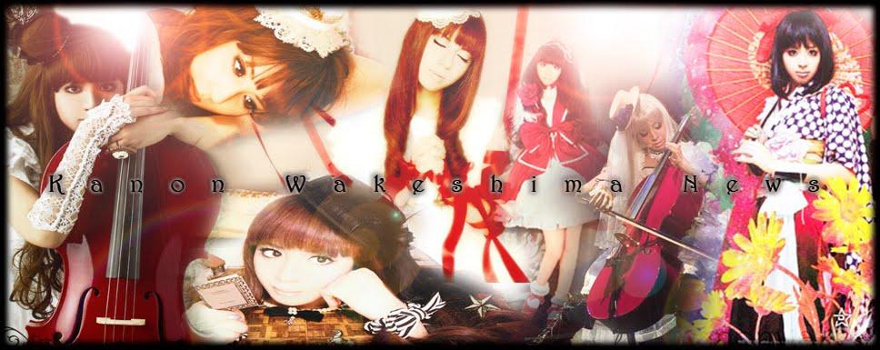 ~ Kanon Wakeshima news ~