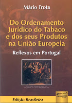 Do Ordenamento Jurdico do Tabaco e dos seus Produtos na Unio Europeia