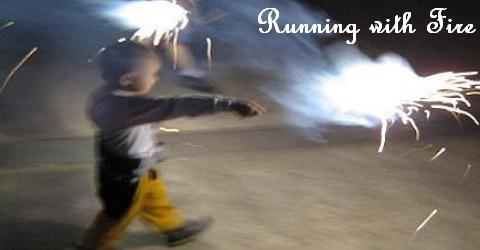 Running With Fire