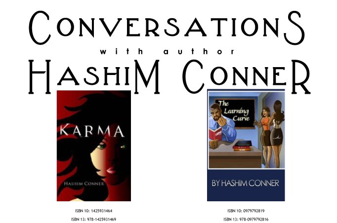 Conversations with Hashim Conner