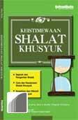 Keistimewaan Shalat Khusyuk