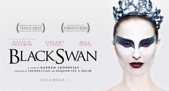 1) BLACK SWAN. magical madness. 2) THE KIDS ARE ALL RIGHT. the ties that