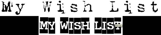 I Wish I Have
