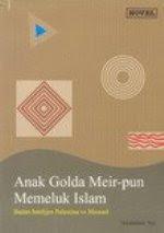 ANAK GOLDA MEIR PUN MEMELUK ISLAM
