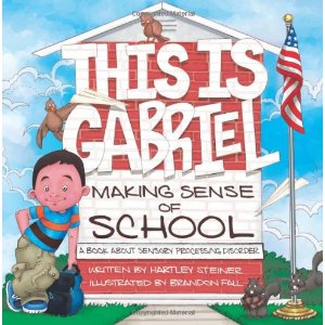 This is Gabriel Making Sense of School by Hartley Steiner