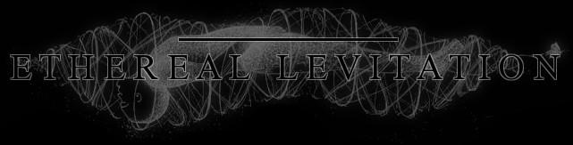 ETHEREAL LEVITATION