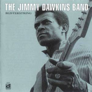 THE JIMMY DAWKINS BAND - Blisterstring