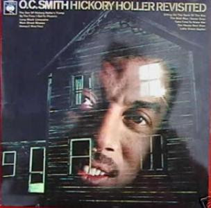 O.C. SMITH - Hickory Holler Revisited