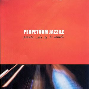 PERPETUUM JAZZILE - Pozabi Da Se Ti Mudi (Forget you're in a hurry)
