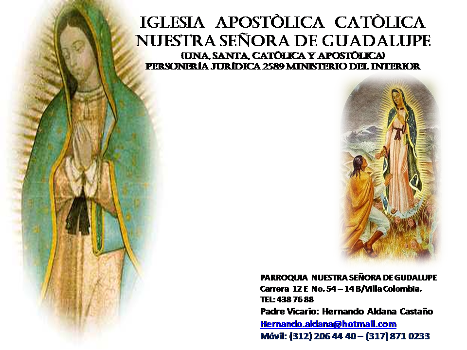 IGLESIA APOSTÒLICA CATÒLICA NUESTRA SEÑORA DE GUADALUPE