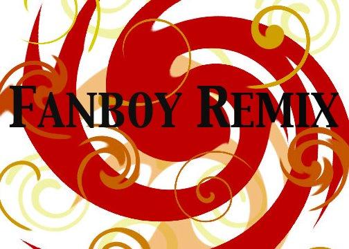 Fanboy Remix