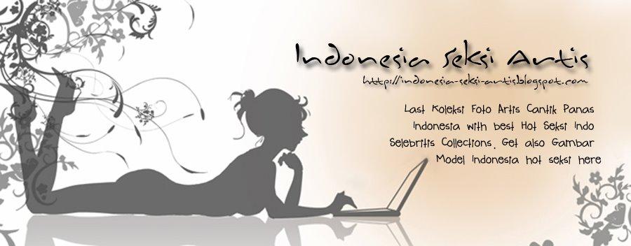 Indonesia Seksi Artis