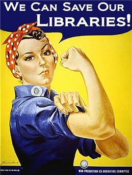 Rosie the Riveter says Save Our Libraries