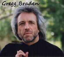 GREGG BRADEN'S WEBSITE... Buy Books, Audio's, DVD's & Video's