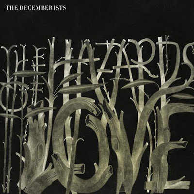 The Decemberists - The Hazards